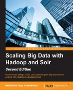 Scaling Big Data with Hadoop and Solr - Second Edition (cover)